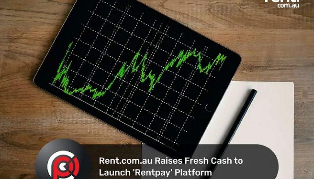 Rent.com.au Raises Fresh Cash to Launch 'Rentpay' Platform