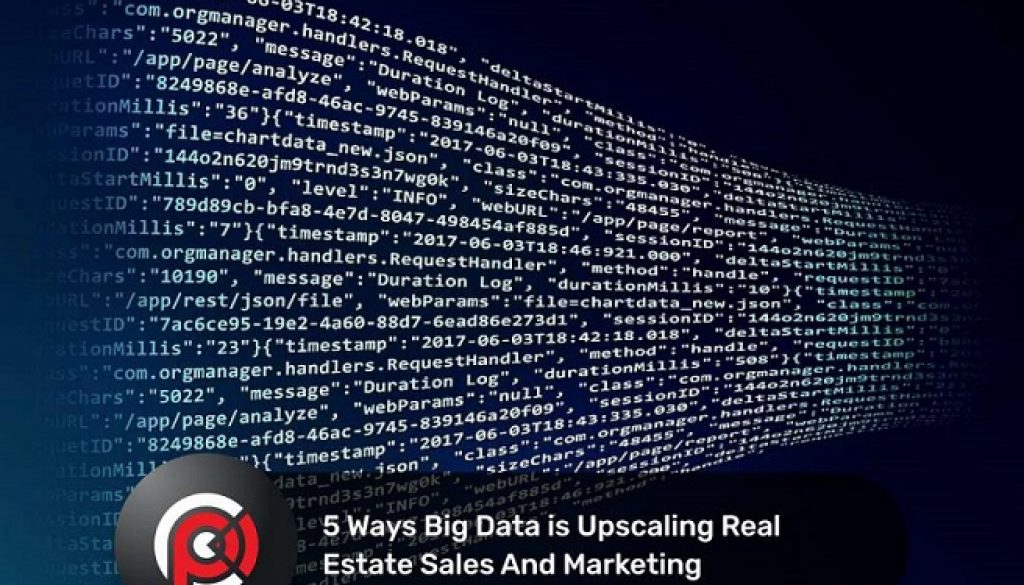 5 Ways Big Data is Upscaling Real Estate Sales And Marketing